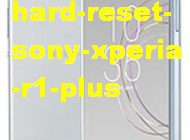 Hard reset Sony Xperia R1 Plus