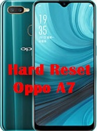 Hard Reset Oppo A7