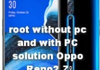 root without pc Oppo Reno2 Z