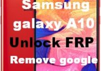 FRP Lock Samsung galaxy A10 remove gmail account