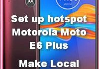Set up hotspot Motorola Moto E6 Plus