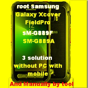 how to root android phone manually Samsung Galaxy Xcover FieldPro
