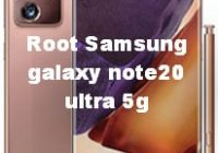 Root Samsung galaxy note20 ultra 5g