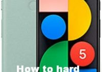 How to hard reset Google Pixel 5