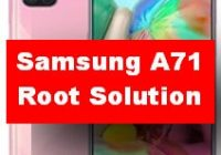 Root Solution of Samsung Galaxy A71